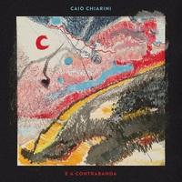 Caio Chiarini e a Contrabanda