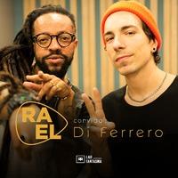 Rael Convida: Di Ferrero