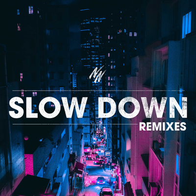 ONErpm: Slow Down by Northern National | Music Distribution to