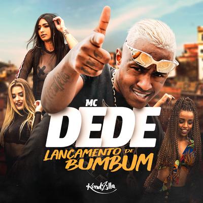 Lançamento de Bumbum by MC Dede   Music Distribution to iTunes and Beyond    ONErpm aacd71b607a9