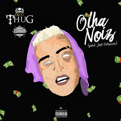 ONErpm: Olha Noiz by Diego Thug | Music Distribution to iTunes and