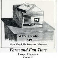 WCYB Radio 1949: Farm and Fun Time, Vol. III