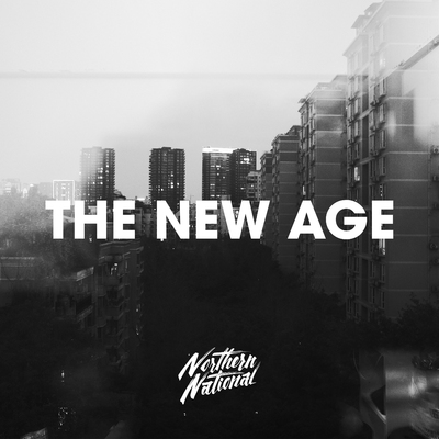 The New Age by Northern National | Music Distribution to iTunes and