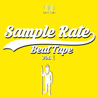 Sample Rate Beat Tape, Vol. 1
