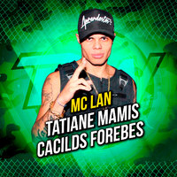 Tatiane Mamis / Cacilds Forebes