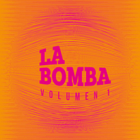 La Bomba, Vol. 1