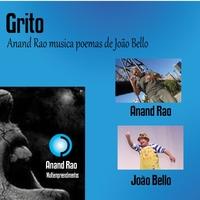 Grito - Anand Rao Musica Poemas de João Bello