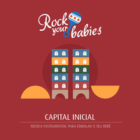 Rock Your Babies: Capital Inicial