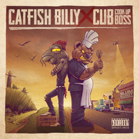 Catfish Billy X Cub da CookUpBoss