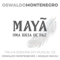 Mayã: Uma Ideia de Paz (Trilha Sonora do Musical)
