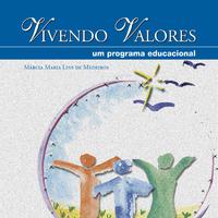Vivendo Valores: Um Programa Educacional
