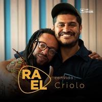 Rael Convida: Criolo