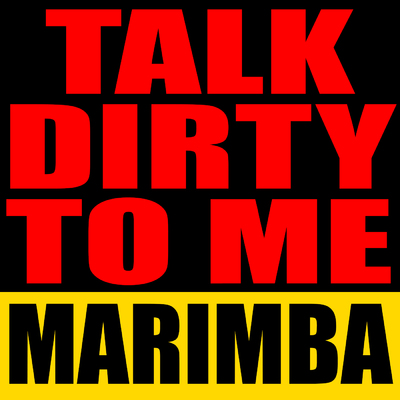 Download talk dirty to me for free