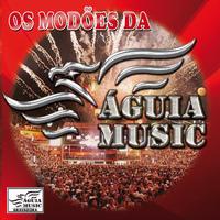 Os Modões da Águia Music,  Vol. 1