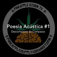 Poesia Acústica #1: Descompasso do Compasso