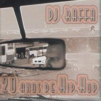 DJ Raffa 20 Anos