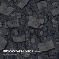 Músicas para livros, Vol.1