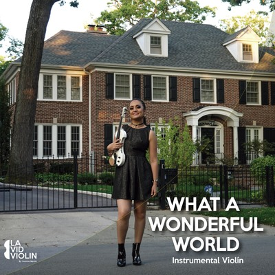 Onerpm What A Wonderful World By La Vid Violin Music Distribution To Itunes And Beyond