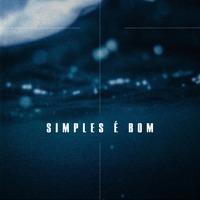 Simples É Bom