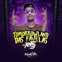 Tomorrowland das Favelas