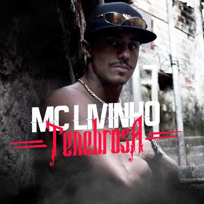 Tenebrosa – MC Livinho