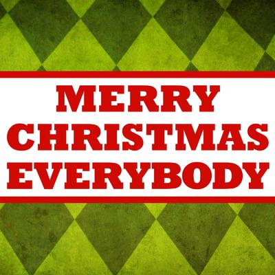 Merry Christmas Everybody - Single
