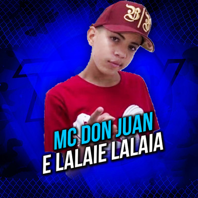 mc don juan e lalaie lalaia