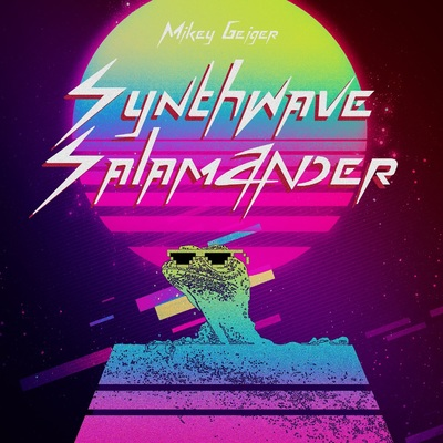 ONErpm: Synthwave Salamander by Mikey Geiger | Music Distribution to