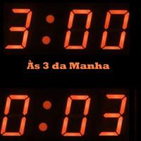 Às 3 da Manha