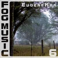 Fog Music 6