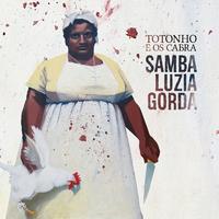 Samba Luzia Gorda