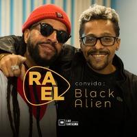 Rael Convida: Black Alien