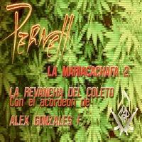 La Mariacachafa 2 / La Venganza del Coleto