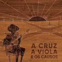 A Cruz, a Viola e os Causos