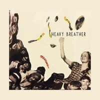 Heavy Breather