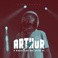 Espetáculo: Arthur, o Mochileiro das Galáxias