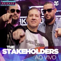 The Stakeholders no Release Showlivre