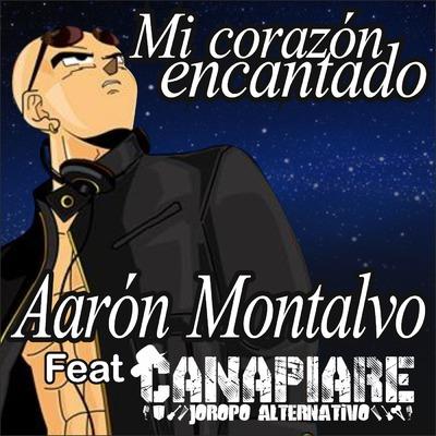 ONErpm: Mi Corazón Encantado by CANAPIARE & Aarón Montalvo | Music