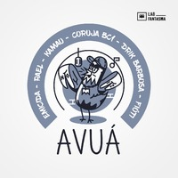 Avuá (ft. Rael, Kamau, Coruja BC1, Drik Barbosa, Fióti)