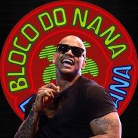 Bloco do Nana