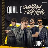 Qual É / Sunday Morning