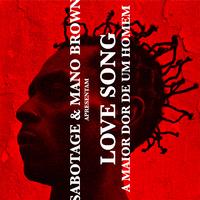Love Song (A Maior Dor de um Homem)