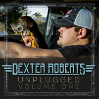 Dexter Roberts Unplugged, Vol. 1