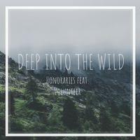 Deep into the Wild