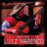 O Melhor de Luiz Marenco, Vol. 1