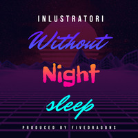 Night with out Sleep