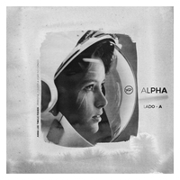 Alpha: Lado A