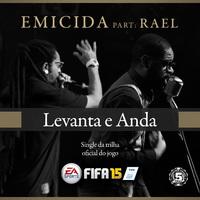 Levanta e Anda (Trilha Oficial do Jogo Fifa 2015)