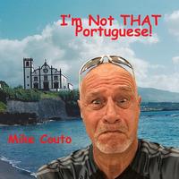 I'm Not That Portuguese!