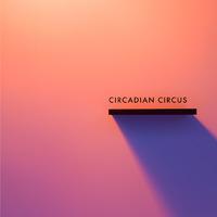 Circadian Circus